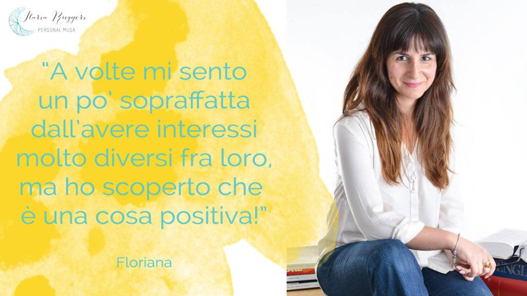 FLORIANA E L'AVERE TANTI INTERESSI