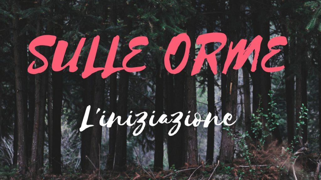 SULLE ORME iniziazione - © Ilaria Ruggeri