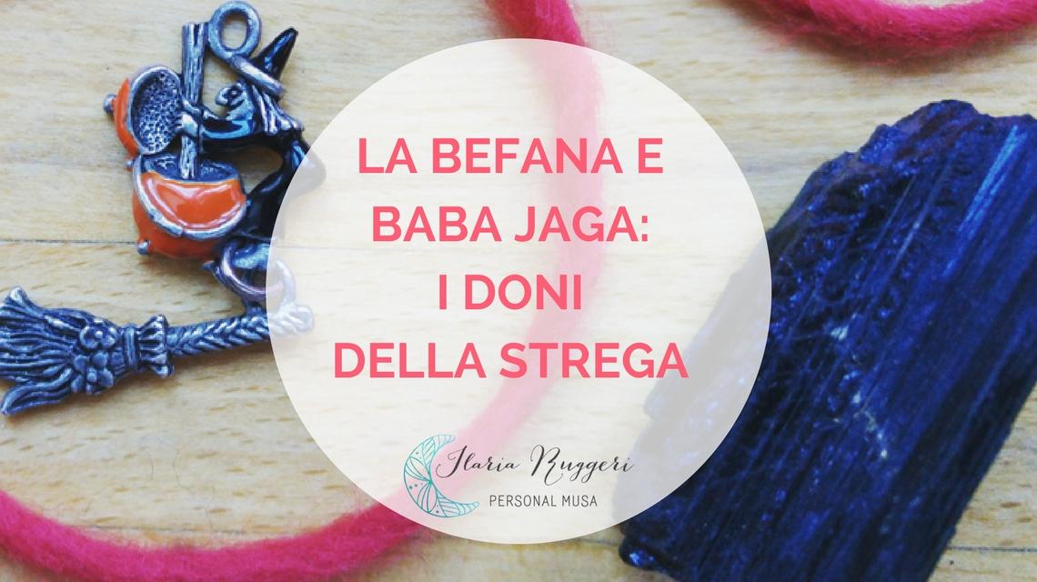 LA BEFANA E BABA JAGA - © Ilaria Ruggeri