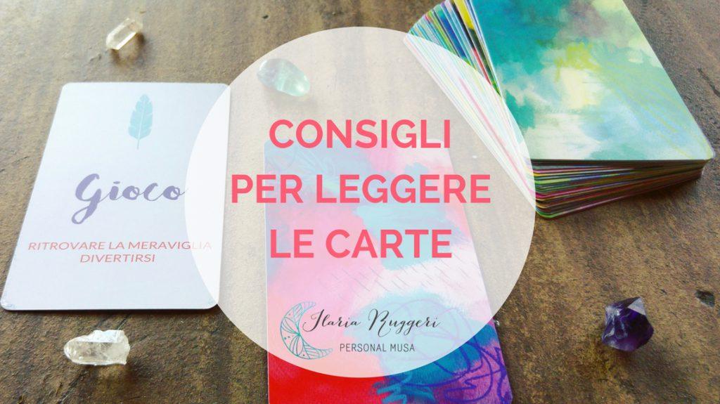 CONSIGLI PER LEGGERE LE CARTE - © Ilaria Ruggeri