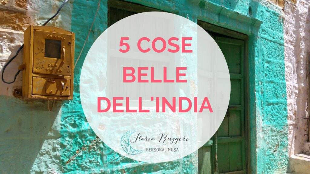 5 COSE BELLE DELL'INDIA