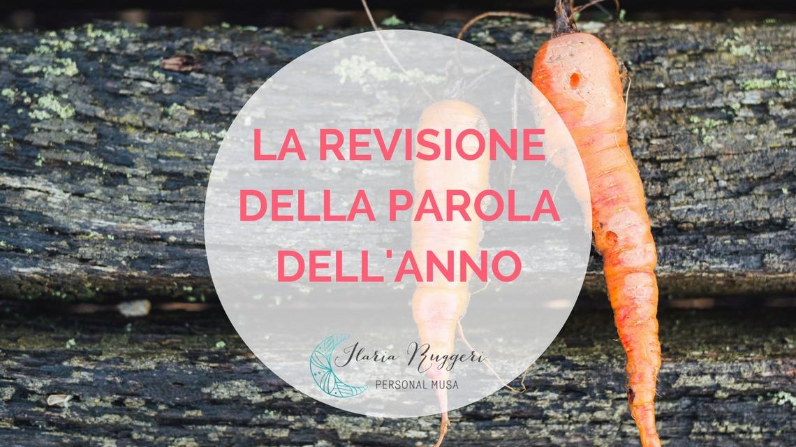 LA REVISIONE DELLA PAROLA DELL'ANNO - © Ilaria Ruggeri