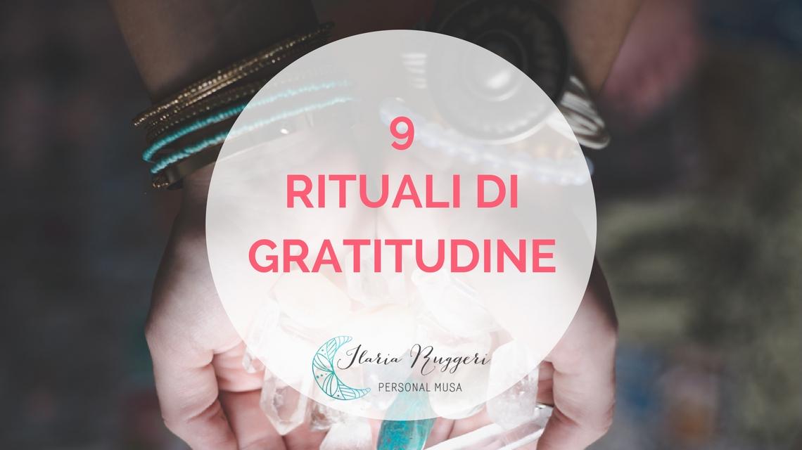 9 RITUALI DI GRATITUDINE - © Ilaria Ruggeri