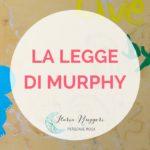 LA LEGGE DI MURPHY