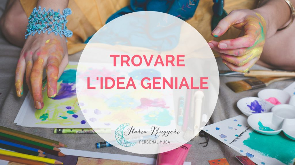 TROVARE L'IDEA GENIALE