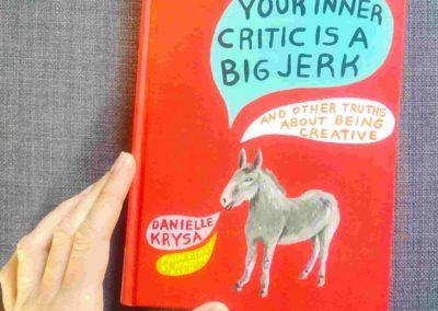Your inner critic is a big jerk di Danielle Krysa - © Ilaria Ruggeri