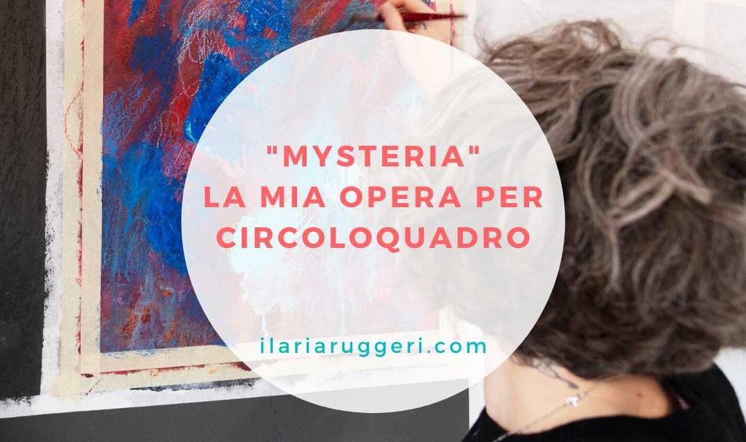"""""""MYSTERIA"""": IL MIO WALL PAINTING PER CIRCOLOQUADRO"""